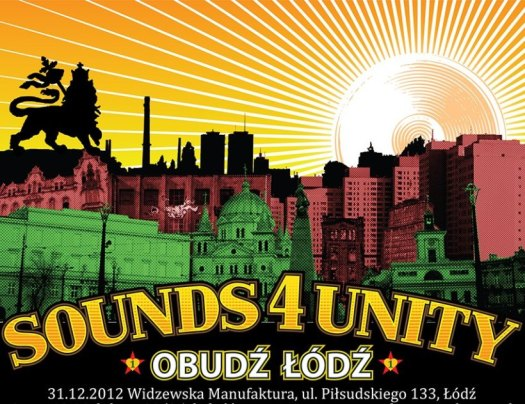 Sounds 4 Unity - alternatywny sylwester w Łodzi (WI-MA)